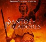 Televisión por la justicia: Santos y pecadores (Serie de TV)