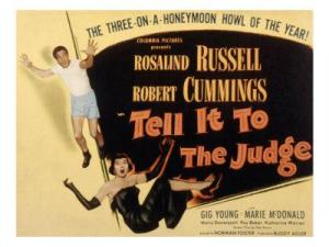 Tell It To The Judge Details