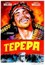 Tepepa: Long Live the Revolution