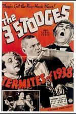 Termites Of 1938 (Ep) (S)