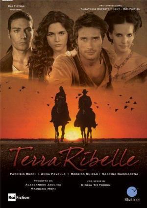 Terra Ribelle (Serie de TV)