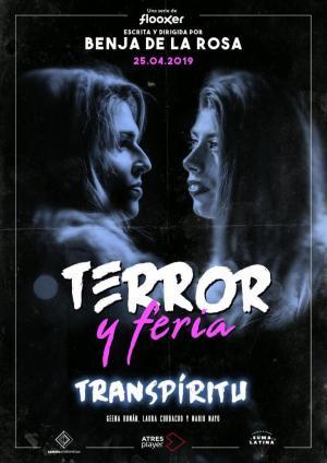 Terror y feria: Transpíritu (TV)
