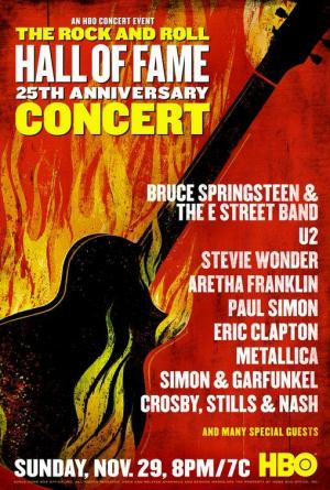 The 25th Anniversary Rock and Roll Hall of Fame Concert (TV)