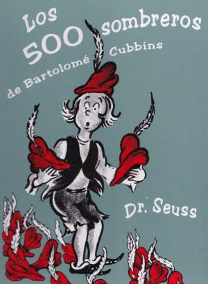The 500 Hats of Bartholomew Cubbins (C)