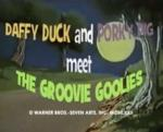 Daffy Duck and Porky Pig Meet the Groovie Goolies (TV)
