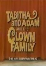 The ABC Saturday Superstar Movie: Tabitha and Adam and the Clown Family (TV)