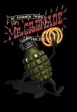 The Astounding Talents of Mr. Grenade (C)