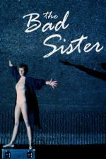 The Bad Sister (TV)