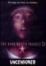 The Bare Wench Project 4: Uncensored (TV)