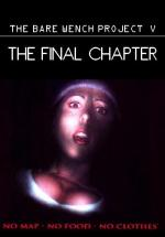 The Bare Wench Project 5: The Final Chapter (TV)