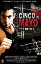 The Battle: Cinco de Mayo