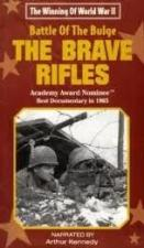The Battle of the Bulge: The Brave Rifles