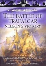 The Battle Of Trafalgar - Nelson's Victory