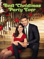 The Best Christmas Party Ever (TV)