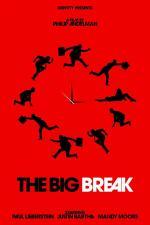 The Big Break (C)