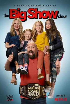 The Big Show Show (TV Series)