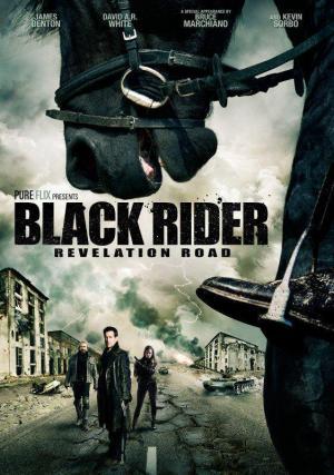 The Black Rider: Revelation Road (AKA Revelation Road 3: The Black Rider)