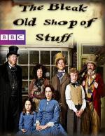 The Bleak Old Shop of Stuff (Serie de TV)
