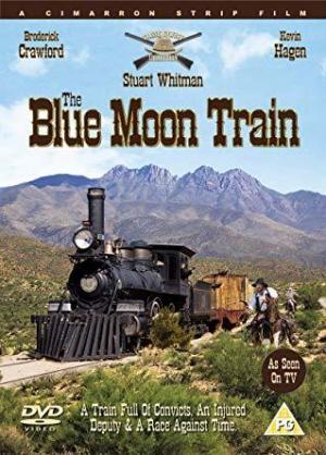 The Blue Moon Train (TV)