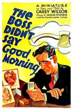 The Boss Didn't Say Good Morning (C)