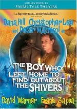 The Boy Who Left Home to Find Out About the Shivers (Faerie Tale Theatre Series) (TV)