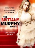 The Brittany Murphy Story (TV)