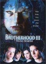 The Brotherhood 3: Young Demons