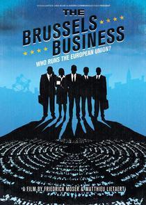 Los negocios de Bruselas (¿Quién dirige la Unión Europea?)