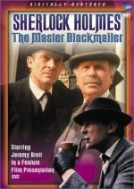 The Case-Book of Sherlock Holmes: The Master Blackmailer (TV)