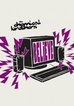 The Chemical Brothers: Believe (Vídeo musical)