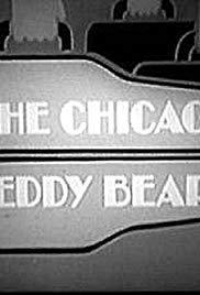The Chicago Teddy Bears (TV Series)