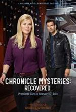 The Chronicle Mysteries: Recovered (TV)