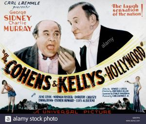 The Cohens and Kellys in Hollywood