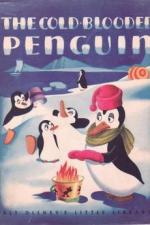 The Cold-Blooded Penguin (C)