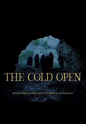 The Cold Open (C)