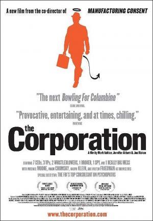La corporación (Corporaciones ¿Instituciones o psicópatas?)