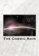 The Cosmic Rain (C)