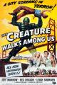 El monstruo vengador (The Creature Walks Among Us)