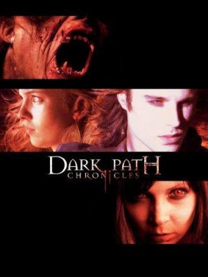 The Dark Path Chronicles (Serie de TV)