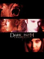 The Dark Path Chronicles (Serie de TV)