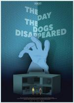The Day the Dogs Disappeared (C)