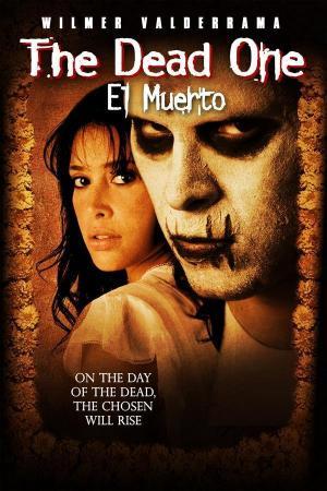 The Dead One (El Muerto)