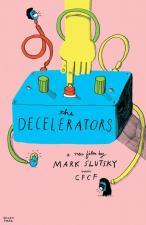 The Decelerators (C)