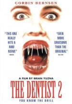 The Dentist 2 (The Dentist 2: Brace Yourself)