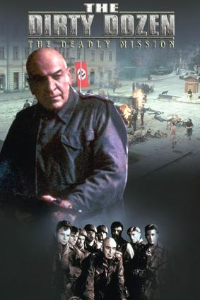 Dirty Dozen: The Deadly Mission (TV)