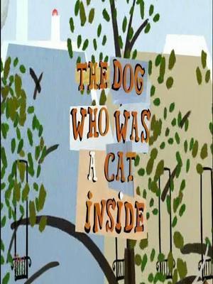 El perro que tenía un gato en su interior (C)