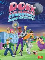 The Dorkhunters from Outer Space (Serie de TV)