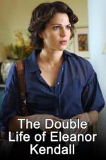The Double Life of Eleanor Kendall (TV)