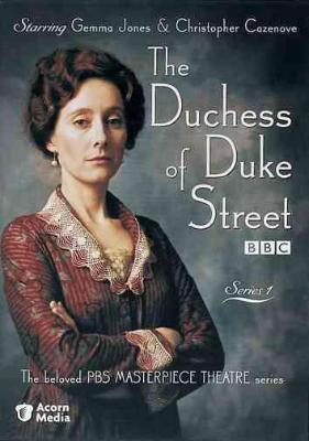 The Duchess of Duke Street (Serie de TV)