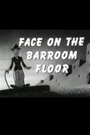 The Face on the Bar Room Floor (S)
